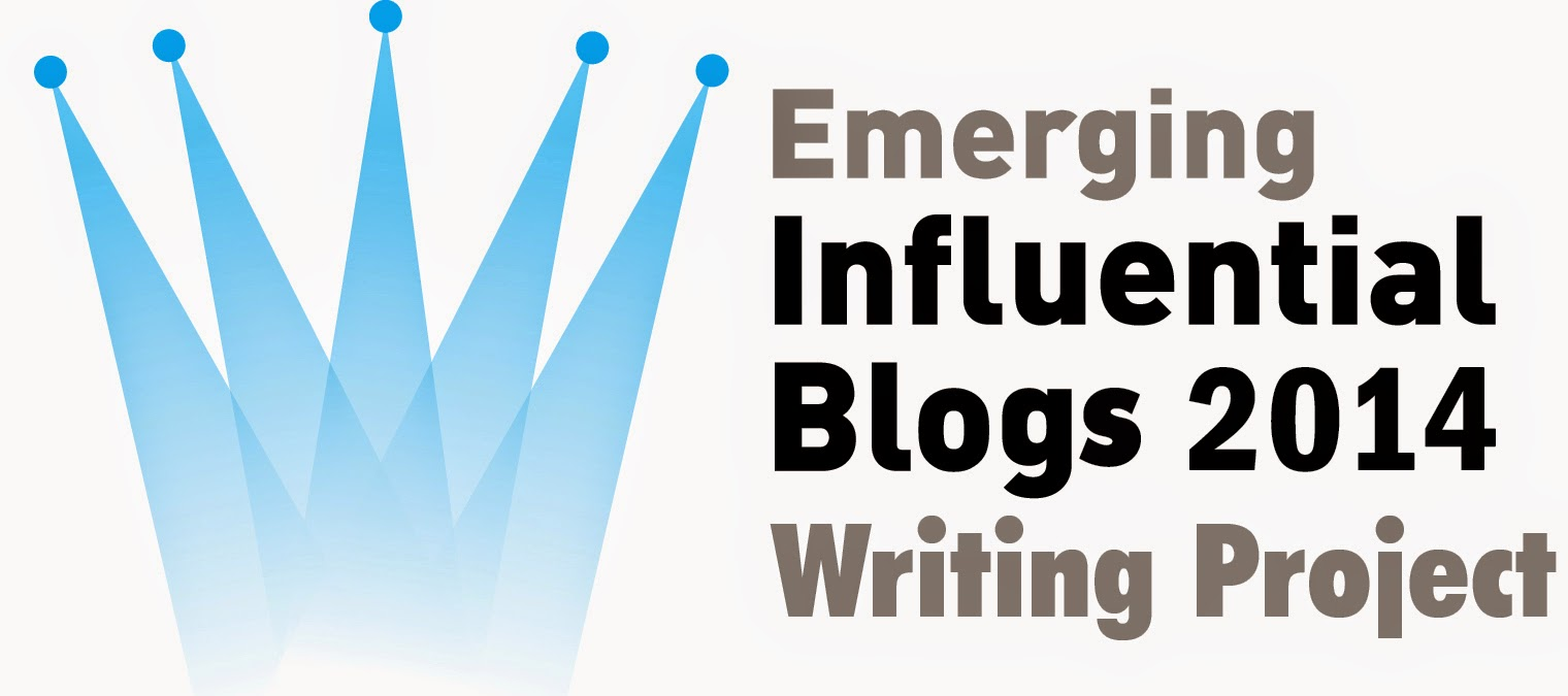 My list of Top 10 Emerging Influential Blogs for 2014